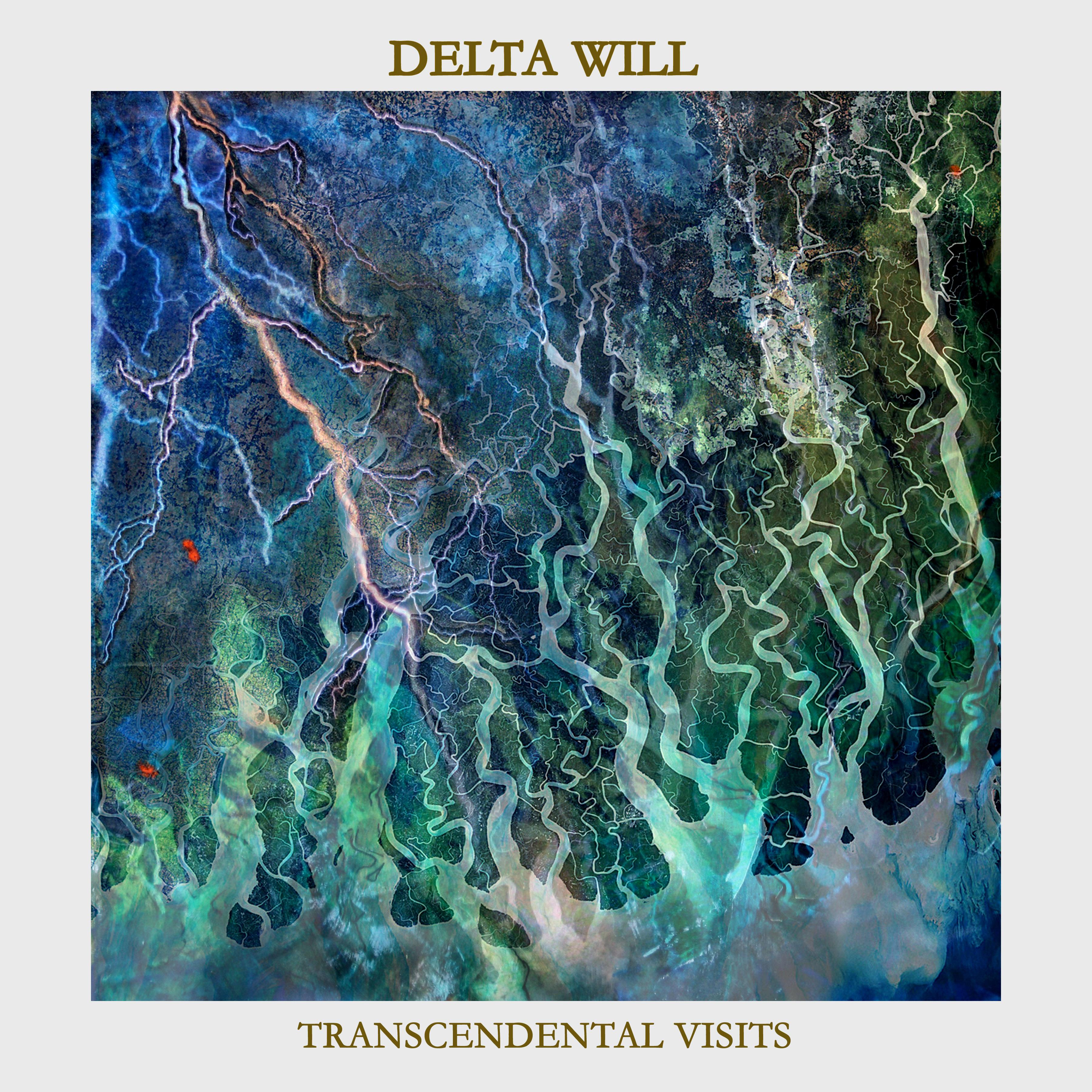 Delta WIll Transcendental Visits