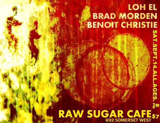Loh el, Benoit Christie, ottawa, indie, raw sugar cafe, music