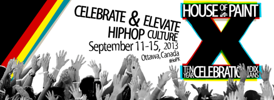 House of paint, HOPx, ottawa, hip hop, urban arts festival