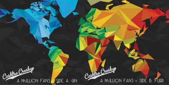 cashtro crosby, mixtape, A Million Fans: Gin & Furr